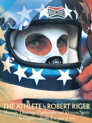 The Athlete (Paperback): Robert Riger