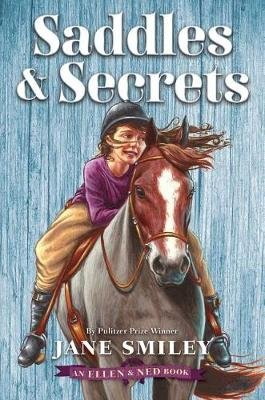 Saddles & Secrets (an Ellen & Ned Book) (Hardcover): Jane Smiley
