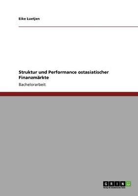 Struktur Und Performance Ostasiatischer Finanzmarkte (German, Paperback): Eike Luetjen