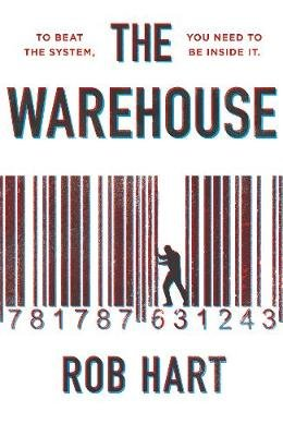 The Warehouse (Paperback): Rob Hart