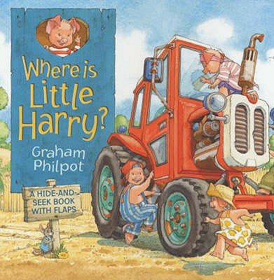 Where is Little Harry? (Hardcover): Graham Philpot
