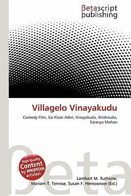 Villagelo Vinayakudu (Paperback): Lambert M. Surhone, Mariam T. Tennoe, Susan F. Henssonow
