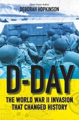 D-Day: The World War II Invasion That Changed History (Paperback): Deborah Hopkinson