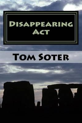 Disappearing Act (Paperback): Tom Soter