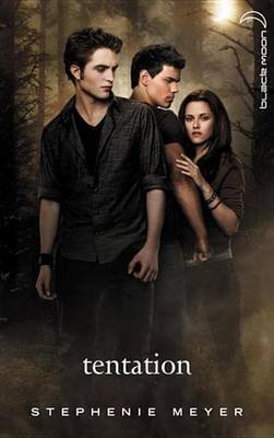 Twilight 2 - Tentation (French, Electronic book text): Stephenie Meyer