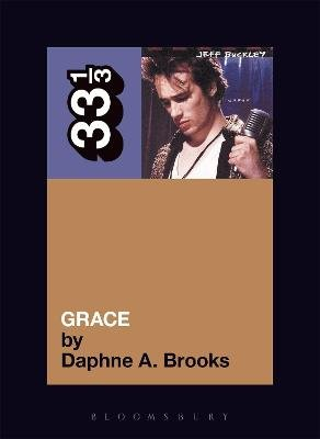 Jeff Buckley's Grace (Paperback): Daphne Brooks