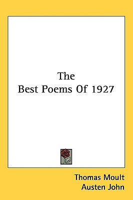 The Best Poems of 1927 (Hardcover): Thomas Moult