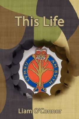 This Life (Paperback): Liam OConnor