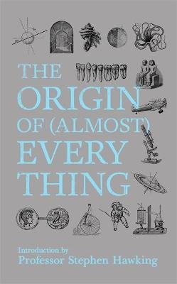 The Origin Of (Almost) Everything (Hardcover): Graham Lawton