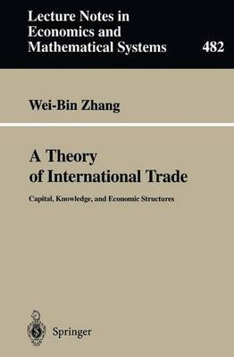 A Theory of International Trade (Paperback):
