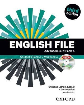English File: Advanced: MultiPACK A - The best way to get your students talking (Paperback, 3rd Revised edition): Clive...