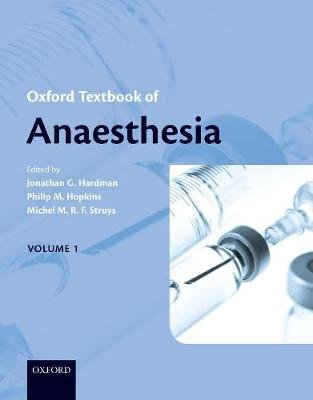 Oxford Textbook of Anaesthesia (Multiple copy pack): Jonathan G. Hardman, Philip M. Hopkins, Michel M. R. F. Struys