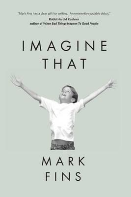 Imagine That (Paperback): Mark Fins