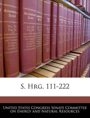 S. Hrg. 111-222 (Paperback): United States Congress Senate Committee