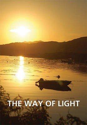 The Way of Light (Paperback): Michael Radford