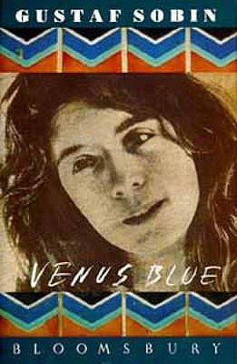 Venus Blue (Hardcover): Gustaf Sobin