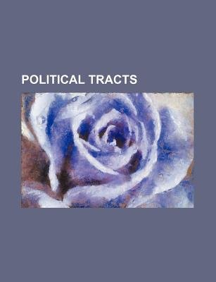 Political Tracts (Paperback): Anonymous
