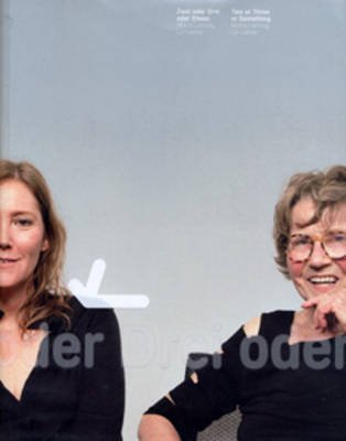 Two or Three of Something - Maria Lassnig, Liz Larner (English, German, Paperback): Peter Pakesch, Luce Irigiray, Adam Budak