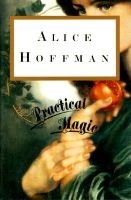 Practical Magic (Hardcover): Alice Hoffman