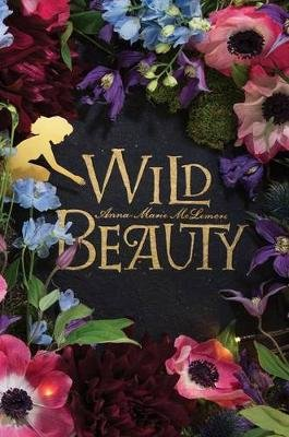 Wild Beauty (Hardcover): Anna-Marie McLemore