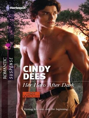 Her Hero After Dark (Electronic book text): Cindy Dees