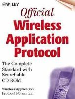 Wireless Application Protocol 1.0 (Hardcover): Redwood Shores Unwired planet, Unwired Planet