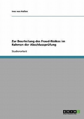 Zur Beurteilung Des Fraud-Risikos Im Rahmen Der Abschlussprufung (German, Paperback): Ines Von Hollen