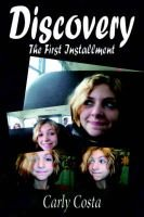Discovery - The First Installment (Paperback): Carly Costa