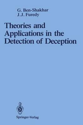 Theories and Applications in the Detection of Deception - A Psychophysiological and International Perspective (Hardcover, 1990...