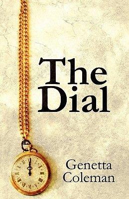The Dial (Paperback): Genetta Coleman