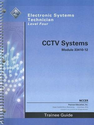 33410-12 CCTV Systems TG (Paperback, 3rd Revised edition): Nccer