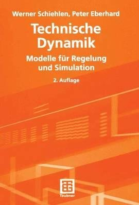 Technische Dynamik - Modelle Fur Regelung Und Simulation (2., Neubearb. Und Erg. Aufl. 2) (English, German, Paperback, 2nd):...