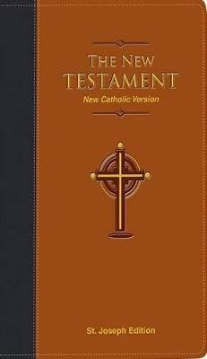 St. Joseph Edition New Testament - New Catholic Version (Leather / fine binding): Catholic Book Publishing Corp