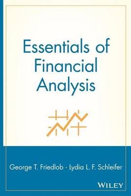 Essentials of Financial Analysis (Electronic book text): George T. Friedlob, Lydia L Schleifer