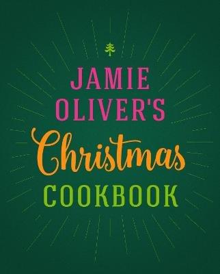 Jamie Oliver's Christmas Cookbook (Hardcover): Jamie Oliver
