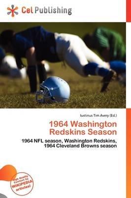 1964 Washington Redskins Season (Paperback): Iustinus Tim Avery