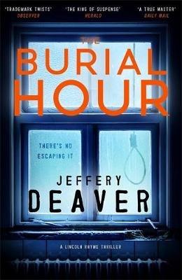 The Burial Hour (Paperback): Jeffery Deaver