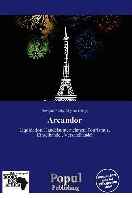 Arcandor (German, Paperback): Dewayne Rocky Aloysius