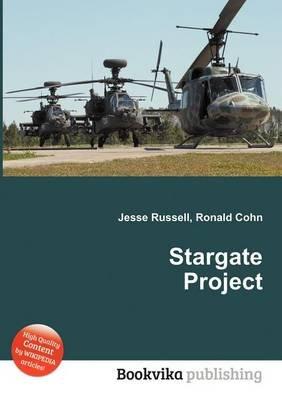 Stargate Project (Paperback): Jesse Russell, Ronald Cohn