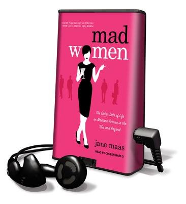 Mad Women - The Other Side of Life on Madison Avenue in the '60s and Beyond (Pre-recorded MP3 player): Jane Maas