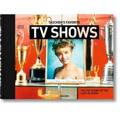 TASCHEN's favorite TV shows. The top shows of the last 25 years (Book): Jurgen Muller
