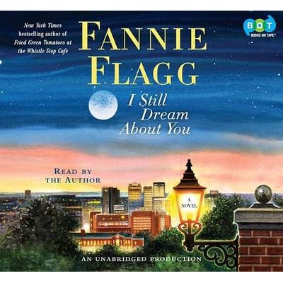 I Still Dream about You (Downloadable audio file): Fannie Flagg