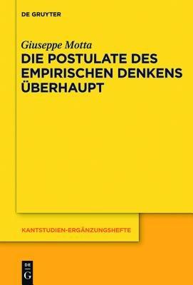 Die Postulate Des Empirischen Denkens Uberhaupt - Krv a 218-235 / B 265-287. Ein Kritischer Kommentar (German, Book): S Ongji...
