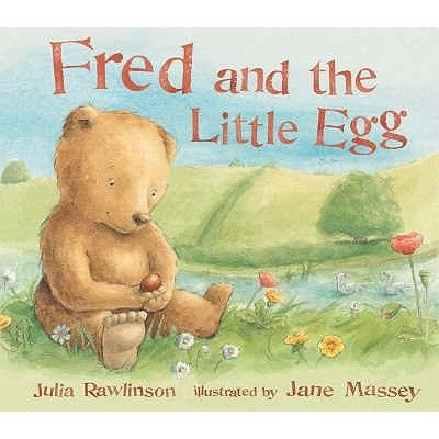 Fred and the Little Egg (Paperback): Julia Rawlinson