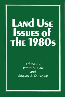 Land Use Issues of the 1980'S (Paperback): Cupr