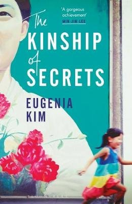 The Kinship of Secrets (Paperback): Eugenia Kim