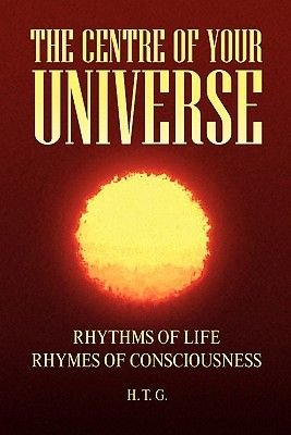 The Centre of Your Universe (Paperback): Htg