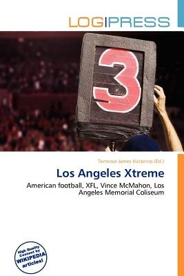 Los Angeles Xtreme (Paperback): Terrence James Victorino