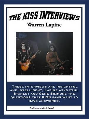 The Kiss Interviews (Electronic book text): Warren Lapine