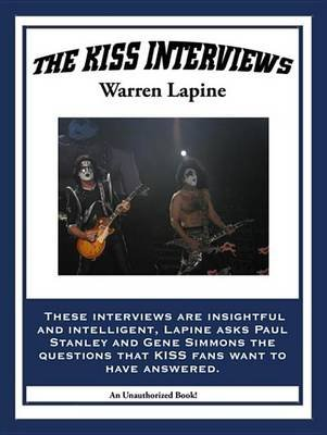 The Kiss Interviews (Electronic book text): Warren Lapine